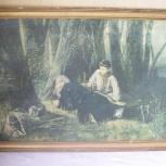 Картина  в рамке  (В.Г.Перов- ПТИЦЕЛОВ ,1870 г.)- 1964 г., Челябинск